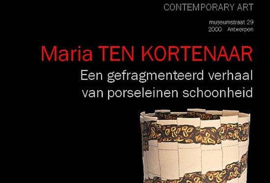 Maria ten Kortenaar - Een gefragmenteerd verhal van porseleinen soberheid