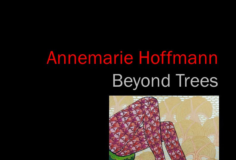 Annemarie Hoffmann - Beyond Trees - 2018