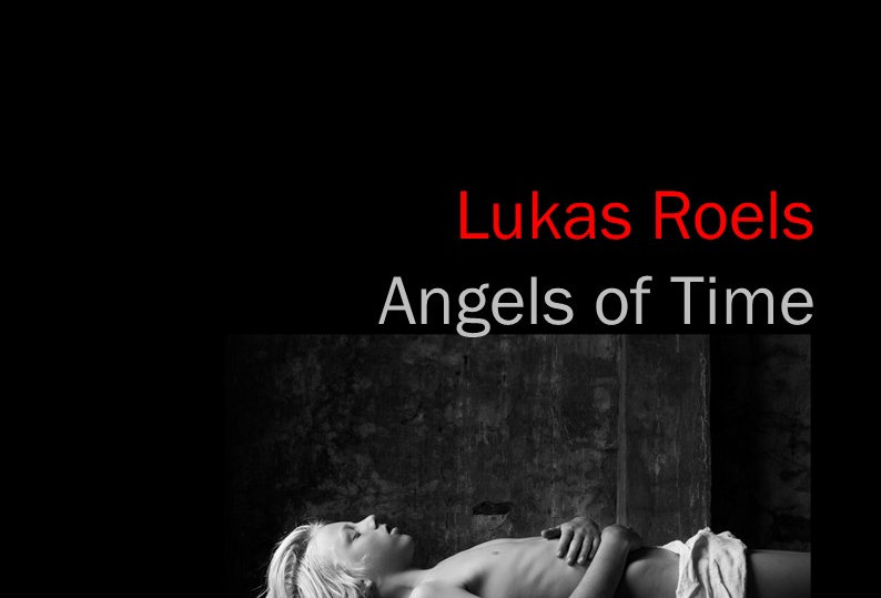Lukas Roels - Angels of Time - 2020