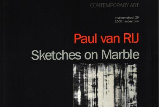 Paul Alexander van Rij - Sketches on Marble