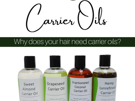 Why do you need carrier oils for your hair?