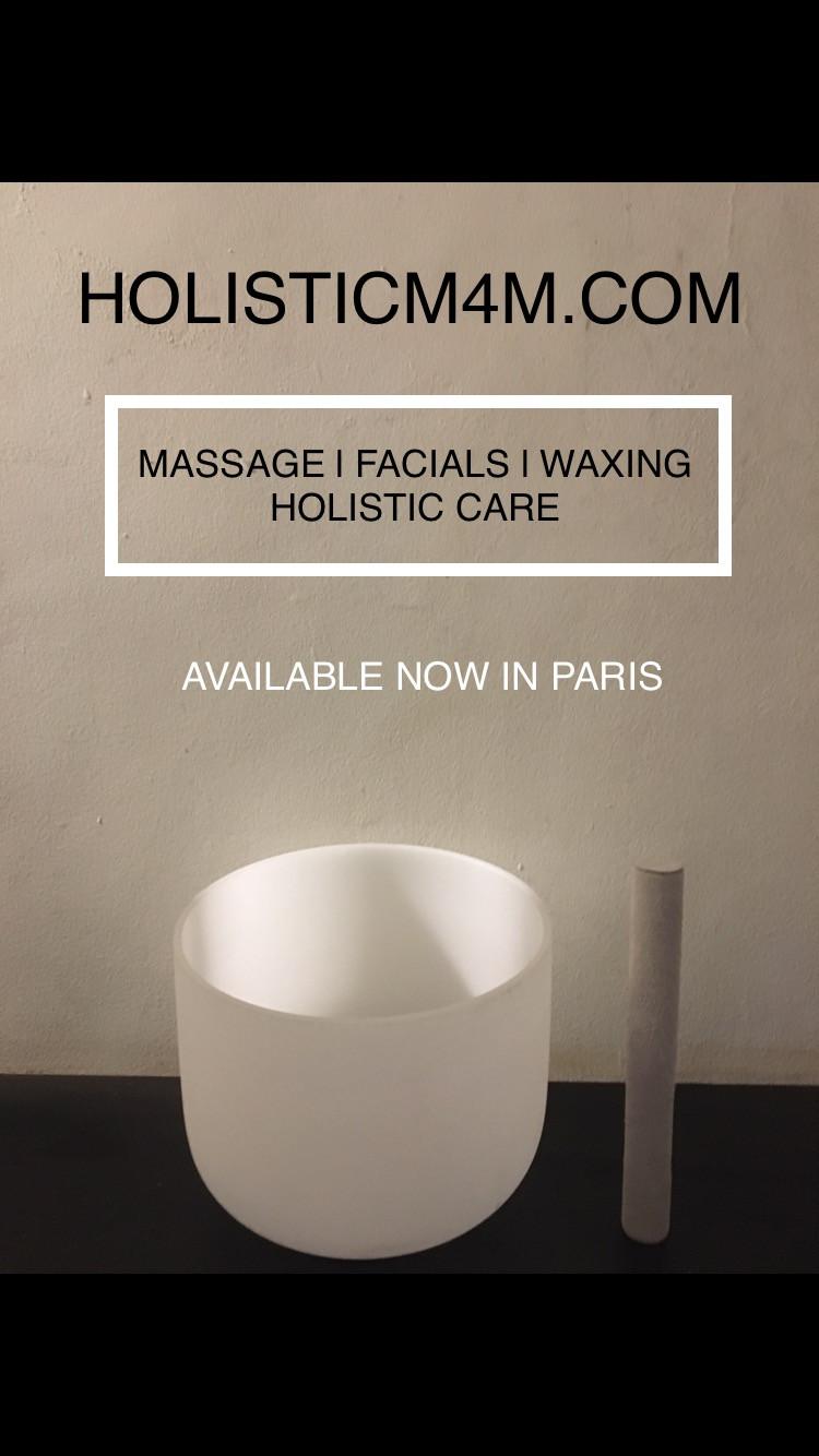 Holistic treatments Paris, massage, soin du visage anti age, massage holistique, massage bol de christale, epilation homme paris, male masseur, men massage, massage m4m, massagefinder