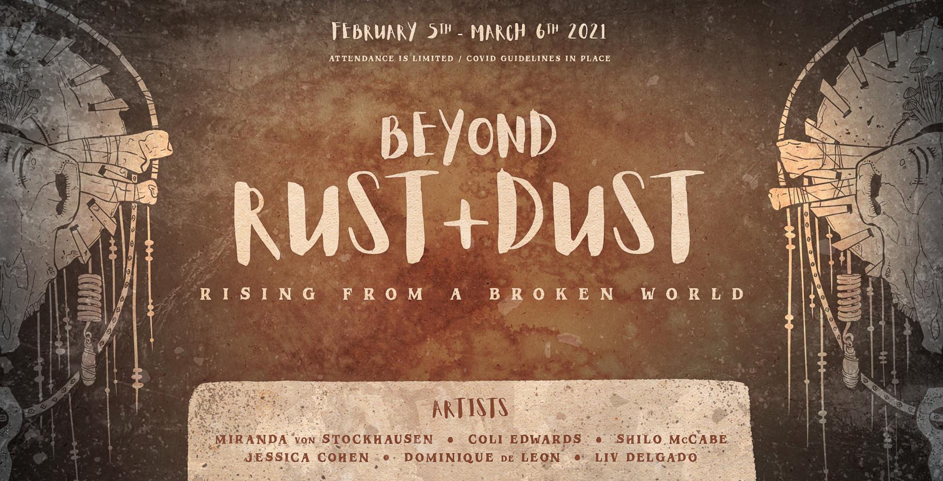 Beyond Rust + Dust: Rising from a Broken World