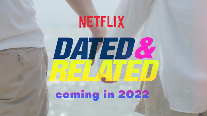 DATED & RELATED   Netflix