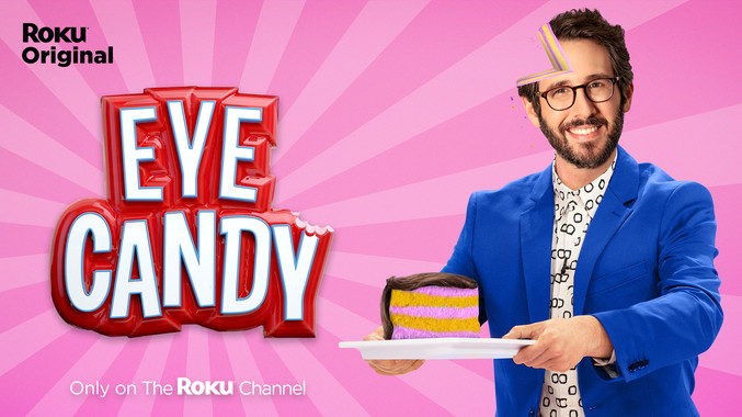 EYE CANDY   The Roku Channel