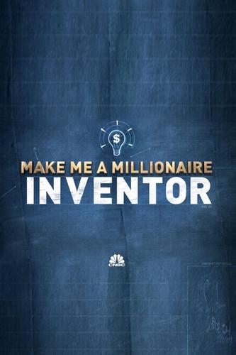 MAKE ME A MILLIONAIRE INVENTOR | NBC