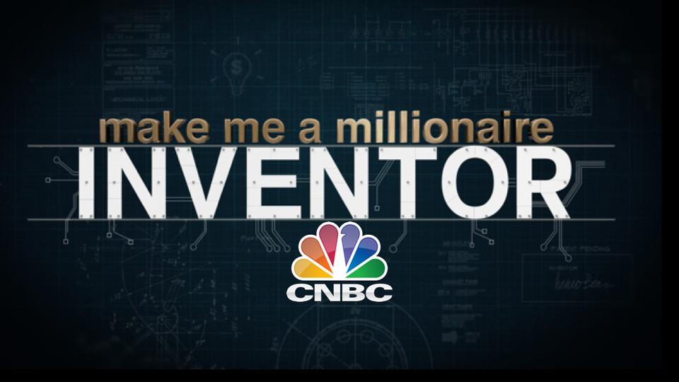 Make Me a Millionaire Inventor   CNBC
