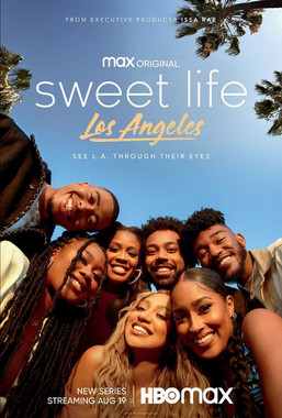 SWEET LIFE: LOS ANGELES   HBO Max
