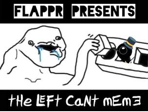 The Left Can't Meme - Vol. 5