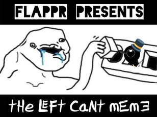 The Left Can't Meme - Vol. 5