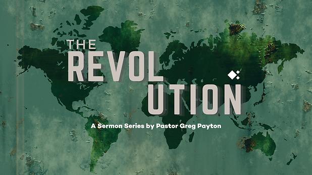 The Revolution Sermon Series Main Slide.