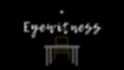 Eyewitness (1).png