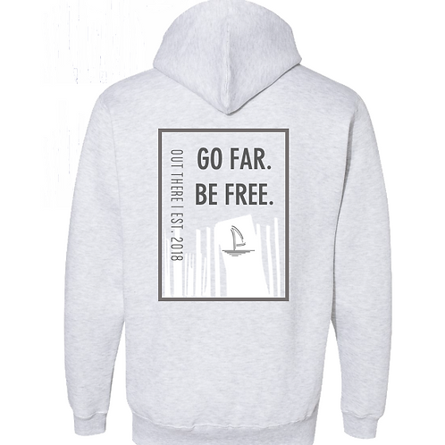Go Far Be Free Est. 2018 Heavyweight Hoodie