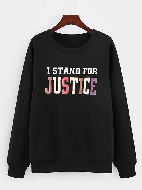 """Unisex """"I Stand For Justice"""" Sweatshirt"""