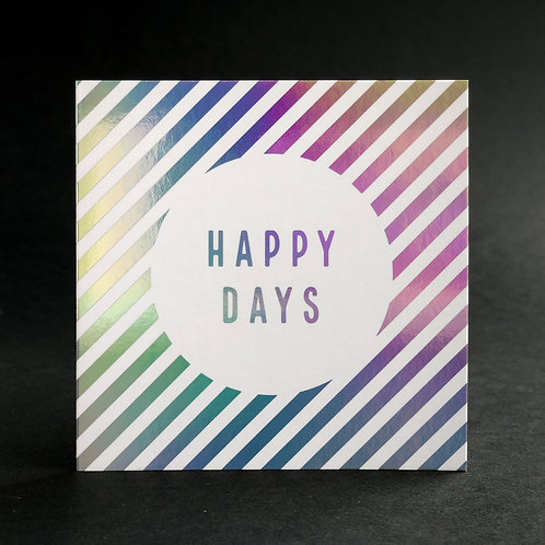 Luxury Foiled Greeting Card | Happy Days