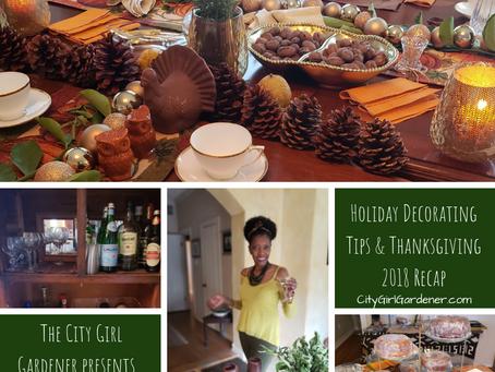 Holiday Decorating Tips & Thanksgiving 2018 Recap