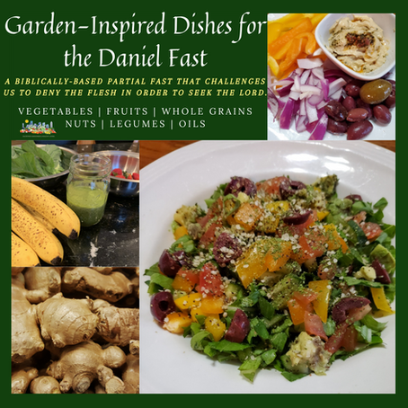 Garden-Inspired Dishes for the Daniel Fast