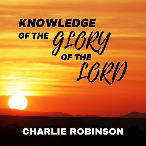 Knowledge of the Glory of the Lord