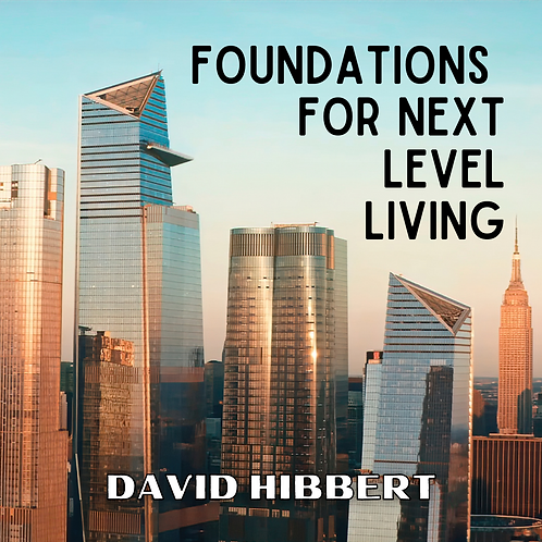 Foundations for Next Level Living