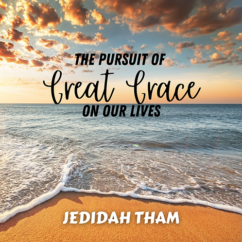 The Pursuit of Great Grace on Our Lives