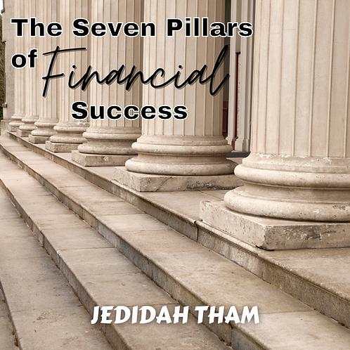 The Seven Pillars of Financial Success