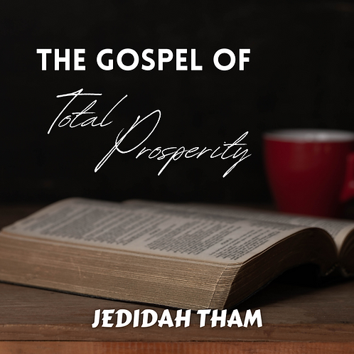 The Gospel of Total Prosperity