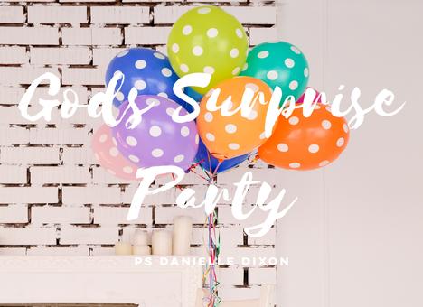God's Surprise Party