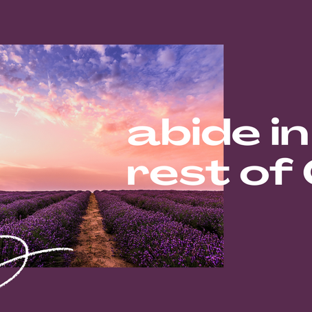 Abide in the rest of God