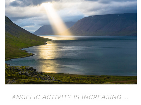 Angelic Activity Is Increasing! What Role Do You Play?
