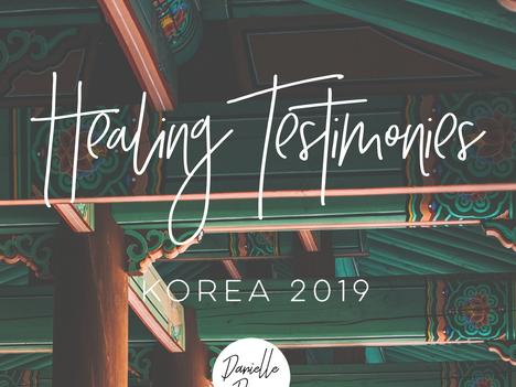 Korea Trip | Healing Testimonies