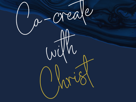 Co-Create with Christ