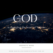 God is changing the heart of Nations