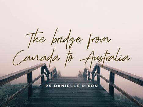 The bridge from Canada to Australia