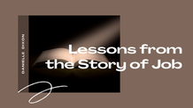 Lessons from the Story of Job