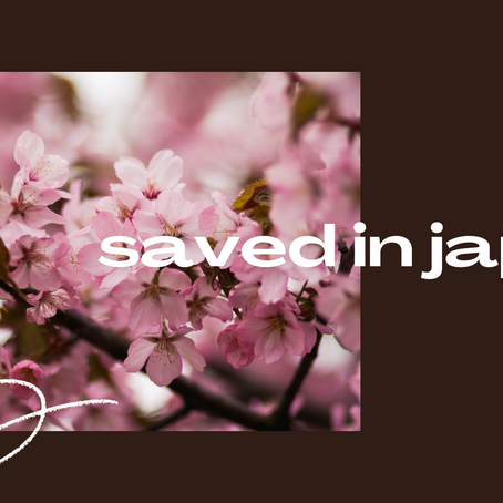 Saved in Japan