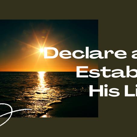 Declare and Establish His Light!