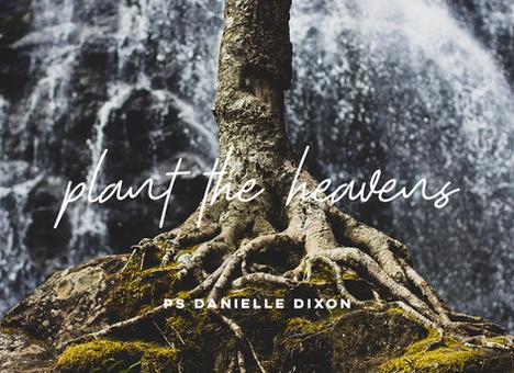 Plant the Heavens