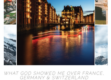 What God Showed Me Over France, Germany and Switzerland
