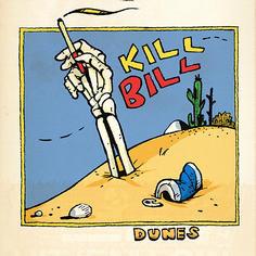 Icon for DUNES single Kill Bill