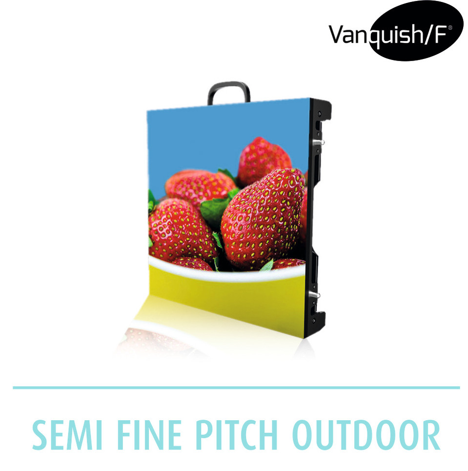 Vanquish/F semi fine pitch outdoor