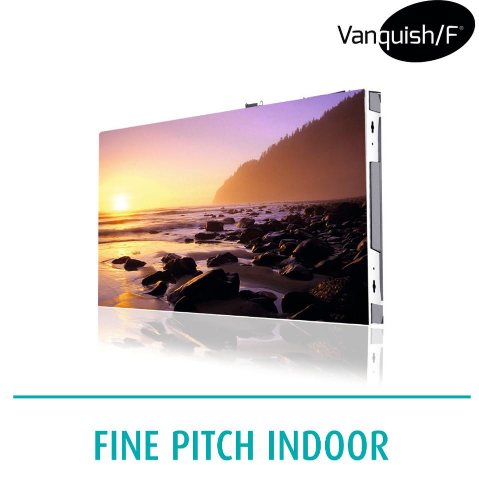 Vanquish/F fine pitch indoor LED