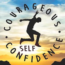 courageousselfconfidence.jpg