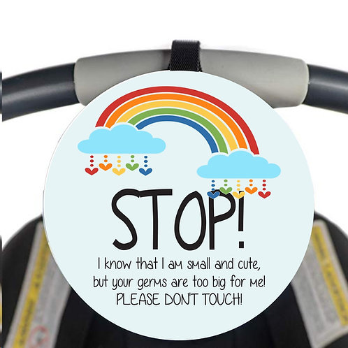 STOP - PLEASE DONT TOUCH! Pram /Baby Carrier Tag