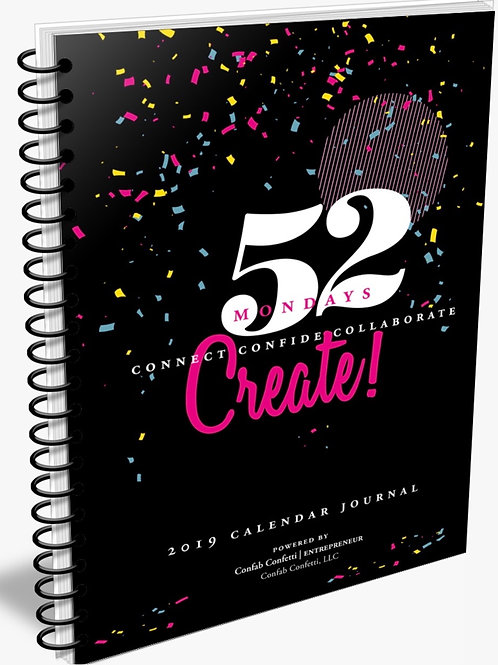 52 Mondays Connect Confide Collaborate CREATE 2019 Journal PACKAGE