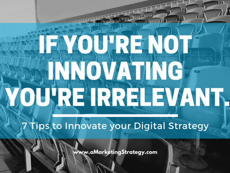 If You're Not Innovating, You're Irrelevant
