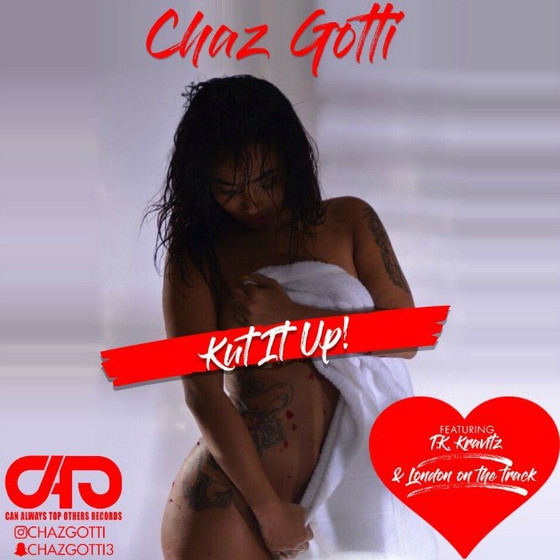 "Chaz Gotti and TK Kravitz Link Up on ""Kut It Up"""