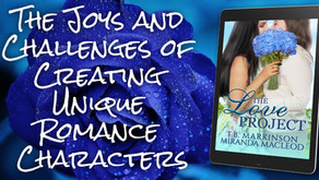 The Joys and Challenges of Creating Unique Romance Characters