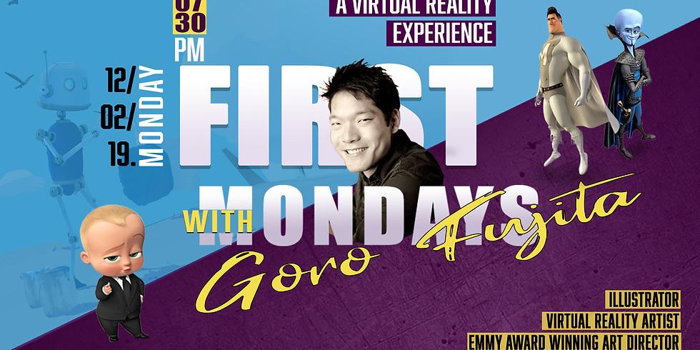 First Mondays with Goro Fujita