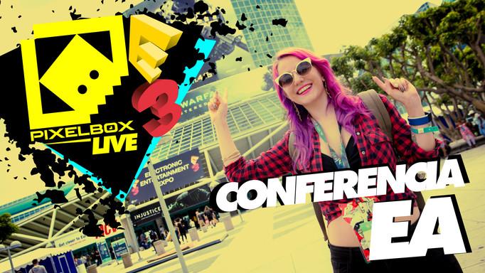 E3 2016 - CONFERENCIA DE ELECTRONIC ARTS