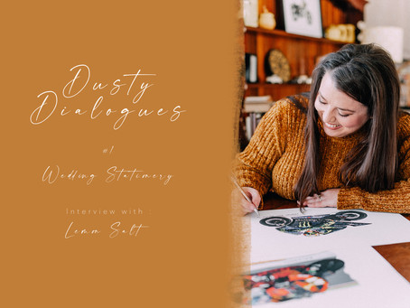 Dusty Dialogues #1 | Interview with Lemon Salt Design and Print | Wedding Stationary